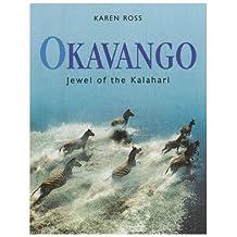 Okavango: Jewel of the Kalahari