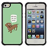 Kobe Diy Case Rugged hybrid Protection Impact Case Cover FOR iphone 5S CASE Cover ,iphone 5 5S case,iphone5S plus cover ,Cases for iphone 5 5S / Wiener Dog Funny Quote Dog Dachshund Art /