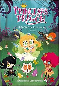 Princesas Dragón: El pantano de las sirenas: 2
