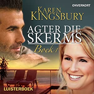 Agter die skerms: Boek 1 [Behind the Scenes: Book 1] Audiobook