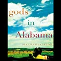 Gods in Alabama Audiobook by Joshilyn Jackson Narrated by Catherine Taber
