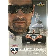 Under the Radar: 2007 Indianapolis 500 Commemorative DVD