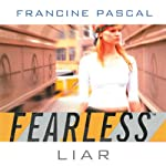 Liar: Fearless, Book 10 | Francine Pascal