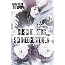 Kuschelkeks und Schneegestöber (German Edition)