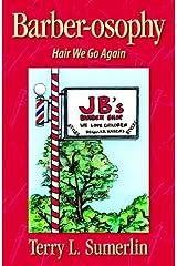 Barberosophy-Hair We Go Again by Terry Sumerlin (2004-09-30) Paperback