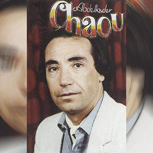 album chaou abdelkader mp3