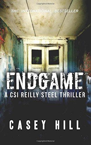 Endgame: CSI Reilly Steel #7 (Volume 7)
