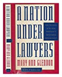 A Nation under Lawyers, Mary Ann Glendon, 0374219389