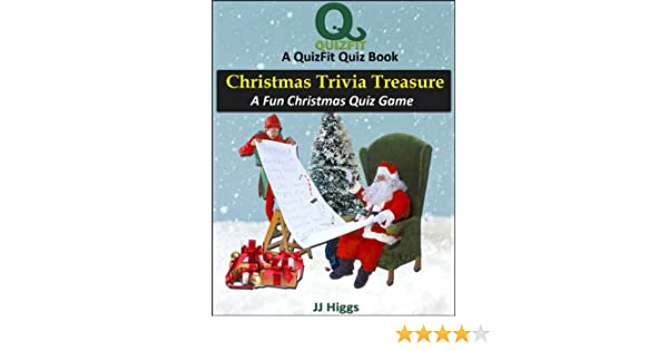 christmas trivia treasure a fun christmas quiz game quizfit trivia games quiz books fun facts book 6 kindle edition by jj higgs - Fun Christmas Trivia