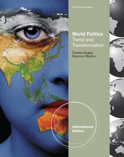 World Politics: Trend and Transformations.