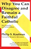 Why You Can Disagree and Remain a Faithful Catholic
