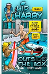 Hip Harry: Outside the Box Paperback