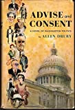Advise and Consent A Novel of Washington Politics