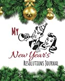 My New Year's Resolutions Journal - Keeping track of my commitments