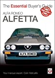 Alfa Romeo Alfetta: all saloon/sedan models 1972 to 1984 & coupé models 1974 to 1987: Essential Buyer's Guide