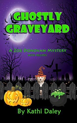 Halloween Graveyard Food (Ghostly Graveyard (Zoe Donovan Mystery Book)