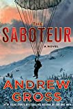 Based on the stirring true story, The Saboteur is Andrew Gross's follow-up to the riveting historical thriller, The One Man. A richly-woven story probing the limits of heroism, sacrifice and determination, The Saboteur portrays a hero ...