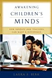 Awakening Children's Minds, Laura E. Berk, 0195171551