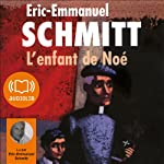 L'enfant de Noé | Éric-Emmanuel Schmitt