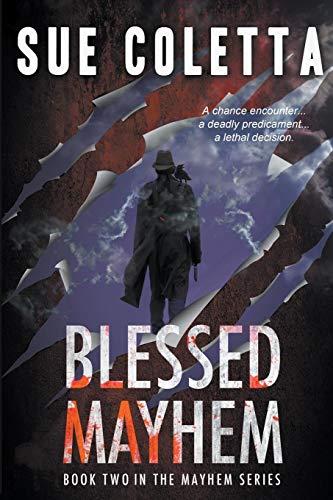 Blessed Mayhem (The Mayhem Series)