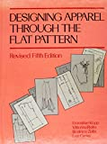img - for Designing Apparel Through the Flat Pattern, Revised Fifth Edition book / textbook / text book