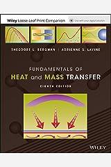 Fundamentals of Heat and Mass Transfer, Eigth Edition Loose-Leaf Print Companion E-Text Loose Leaf
