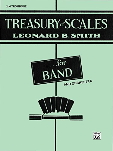 Treasury of Scales for Band and Orchestra: 2nd Trombone Part - 2nd Trombone