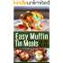 Easy Muffin Tin Meals 2.0