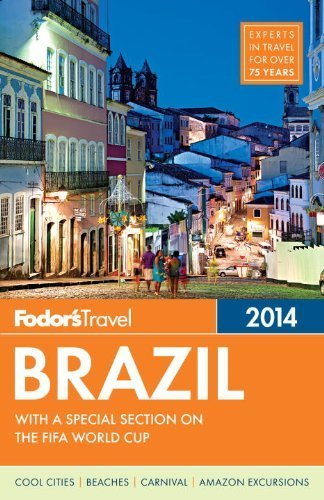 Fodor's Brazil 2014: with a special section on the FIFA World Cup (Travel Guide) by Fodor's(November 5, 2013) Paperback