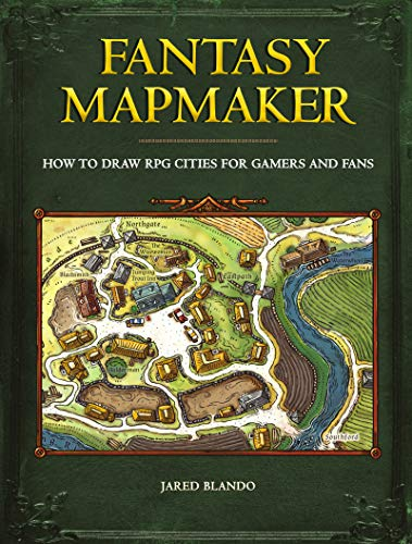 Fantasy Mapmaker: How to Draw RPG Cities for Gamers and Fans (Rpg Map)