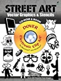 Street Art Vector Graphics & Stencils CD-ROM and Book