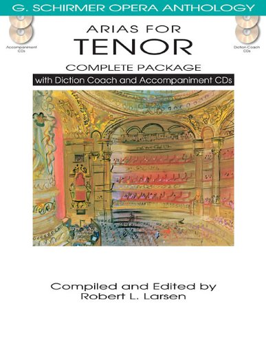 Arias For Tenor Complete Package Book/Diction Coach/Accompaniment CDs (G. Schirmer Opera (Voice Complete Package)