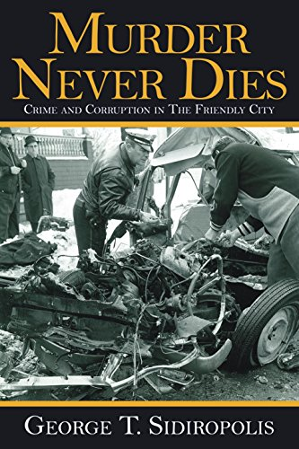 Download PDF Murder Never Dies - Crime and Corruption in the Friendly City