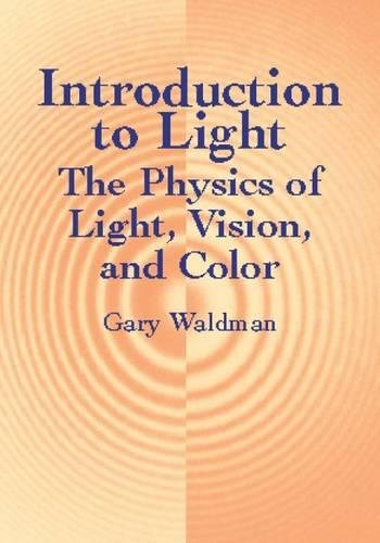 Introduction to Light: The Physics of Light, Vision, and Color (Dover Books on Physics)