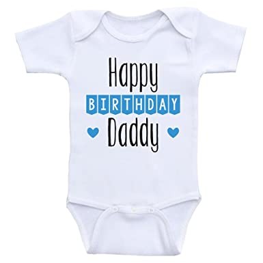 heart co designs birthday baby clothes happy birthday daddy dads birthday baby onesies 3mo