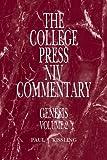 Genesis, Volume 2 (College Press NIV Commentary)