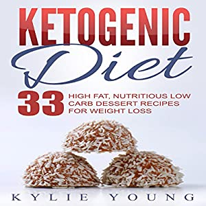Ketogenic Diet: Fat Bombs Audiobook