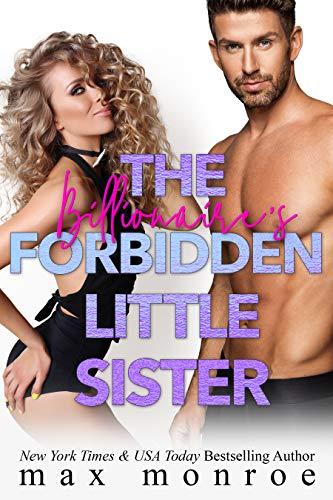 The Billionaire's Forbidden Little Sister (Billionaire Collection Book 4)