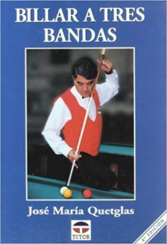 Billar A Tres Bandas Spanish Edition by Jose Maria Quetglas 1999-02-02: Amazon.es: Jose Maria Quetglas: Libros