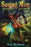 Saving Mim: Charlie Kadabra Last of the Magicians (Volume 1)