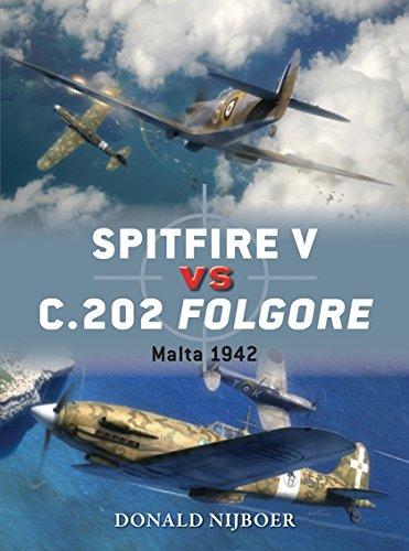 Spitfire V vs C.202 Folgore: Malta 1942 (Duel) ebook