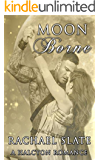 Moon Borne (Halcyon Romance Series Book 1)