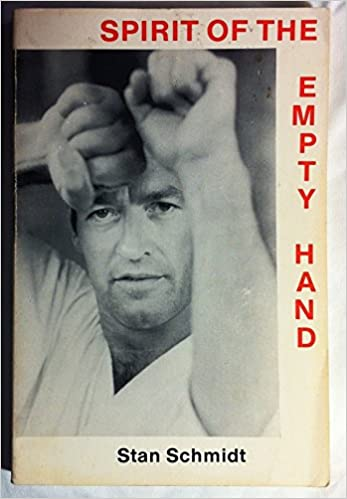 Image result for stan schmidt spirit of the empty hand