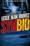 SynBio, Leslie Alan Horvitz, 1624672302