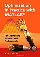 Optimization in Practice with MATLAB: For Engineering Students and Professionals Front Cover