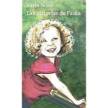 Las historias de Paula (Spanish Edition)