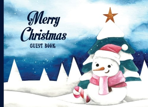 Read Online Guest Book Merry Christmas: Watercolor Snowman, Christmas Guest Book Sign in, Guest Book Christmas Party 8.25x6 (21x15 cm), Christmas Decoration, ... matter cover (Christmas Eve Guest Book) pdf