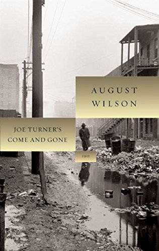 Download Joe Turner's Come and Gone (August Wilson Century Cycle) pdf
