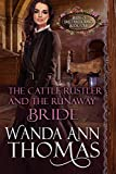 Search : The Cattle Rustler And The Runaway Bride (Brides of Sweet Creek Ranch Book 4)