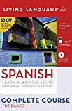 Complete Spanish: The Basics (Book and CD Set): Includes Coursebook, 4 Audio CDs, and Learner s Dictionary (Complete Basic Courses)